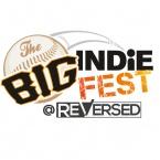 The Big Indie Fest @ ReVersed